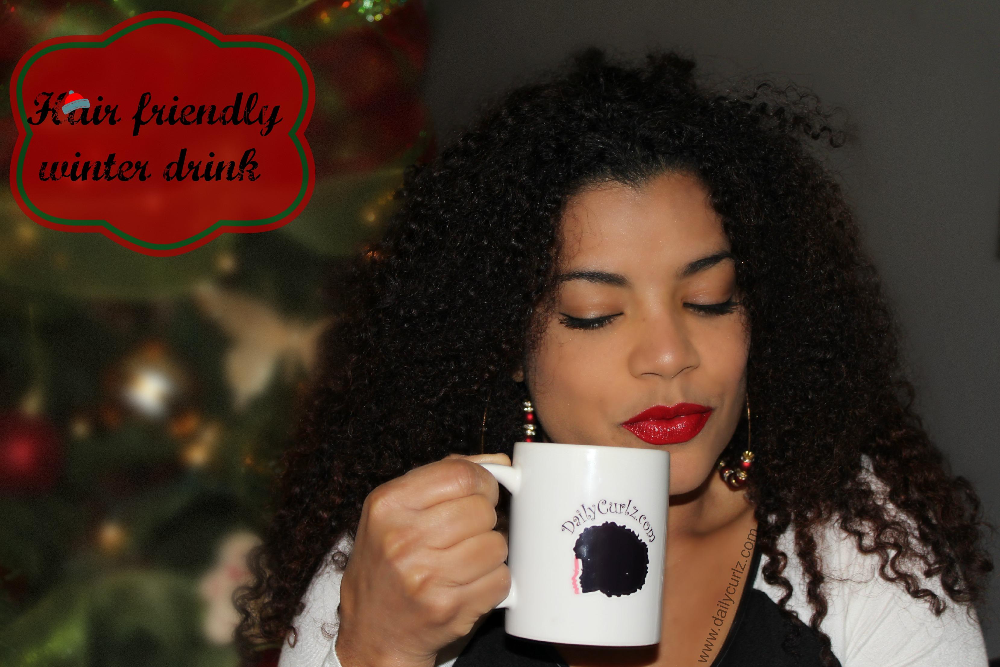 Hair Friendly Hot Winter Drink / Ponche saludable para el invierno